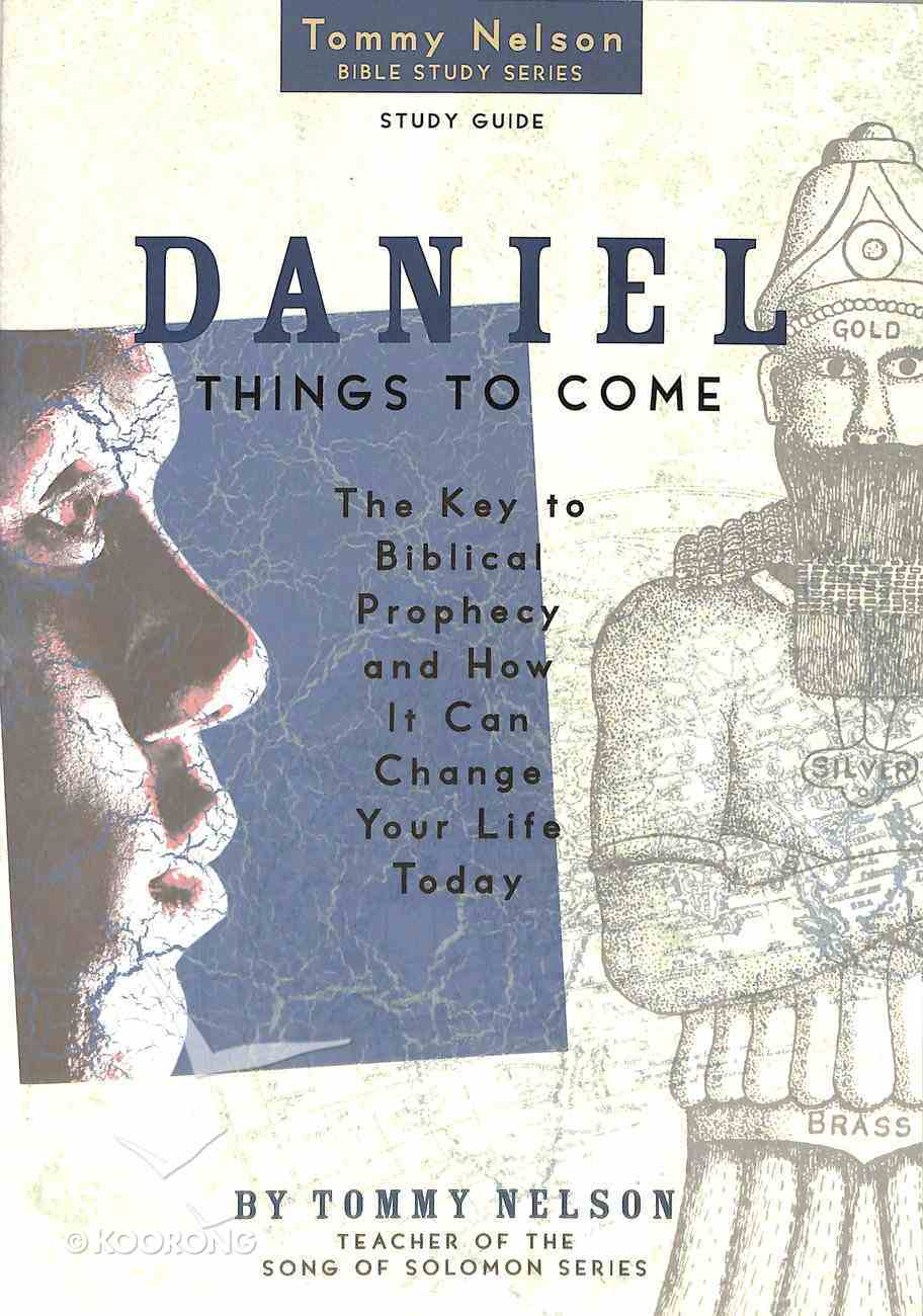 Daniel: Things to Come (Study Guide) Paperback