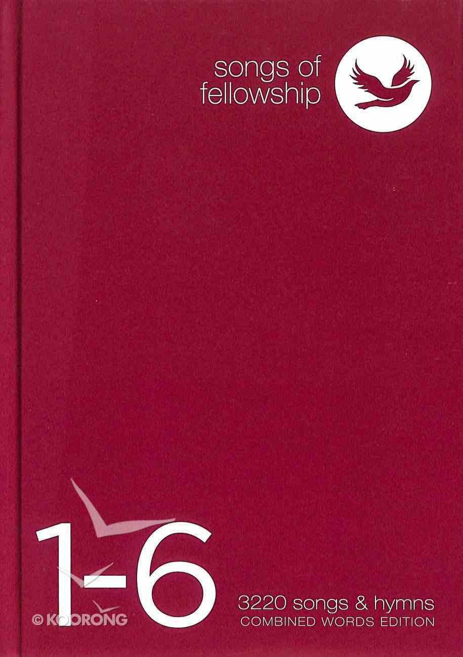 Songs of Fellowship 1-6 Combined Words Ed Songbook Paperback