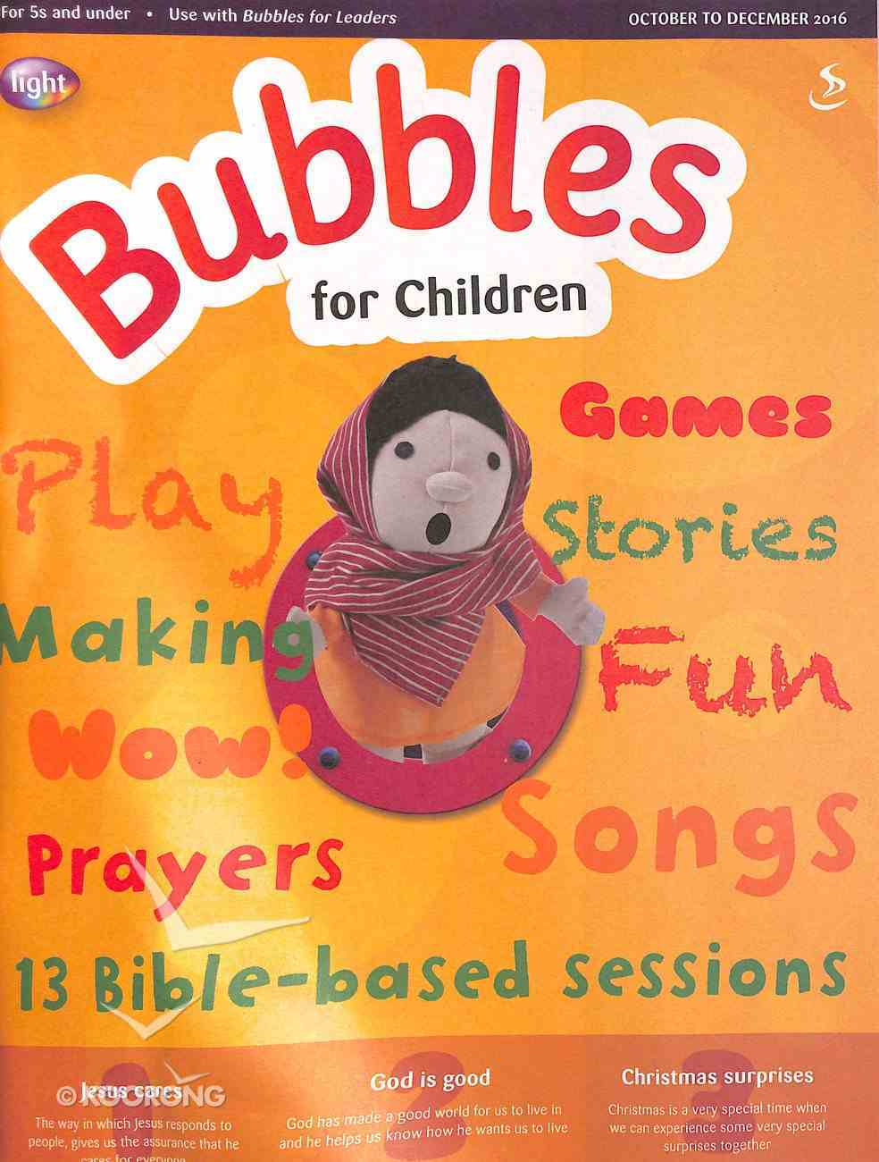 Light: Bubbles 2016 #04: Oct-Dec Student's Guide (5 And Under) Paperback