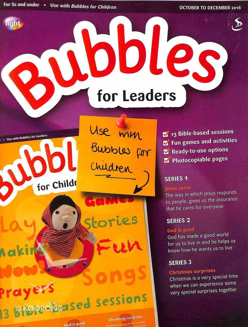 Light: Bubbles 2016 #04: Oct-Dec Teacher's Guide (5 And Under) Paperback