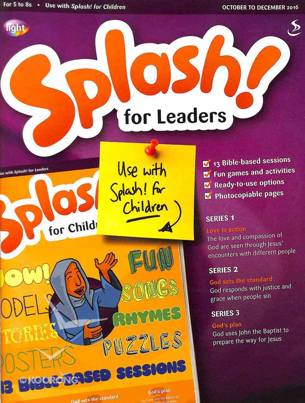 Light: Splash 2016 #04: Oct-Dec Teacher's Guide (5-8 Yrs) Paperback