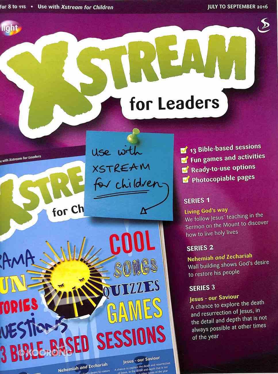 Light: Xstream 2016 #03: Jul-Sep Teacher's Guide (8-11 Yrs) Paperback