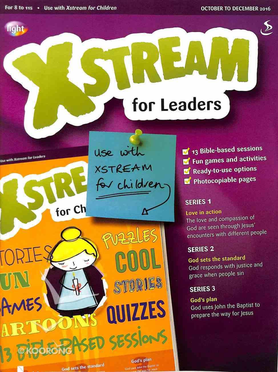 Light: Xstream 2016 #04: Oct-Dec Teacher's Guide (8-11 Yrs) Paperback