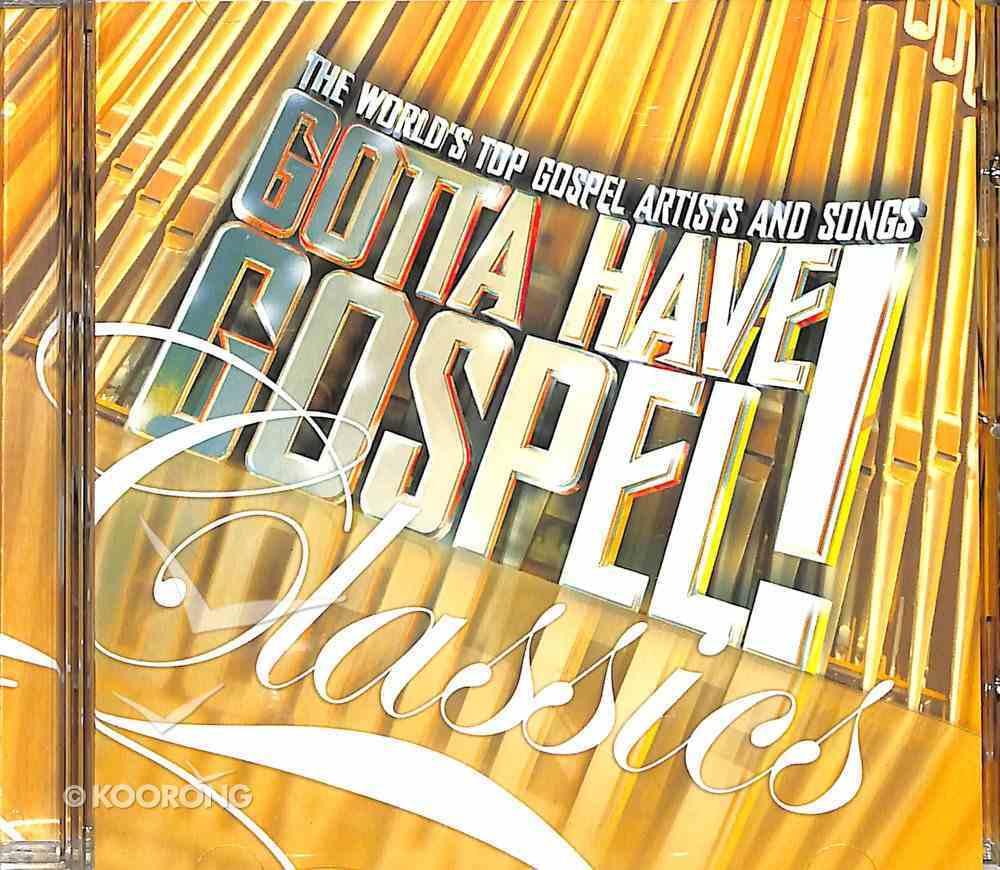 Gotta Have Gospel Classics CD