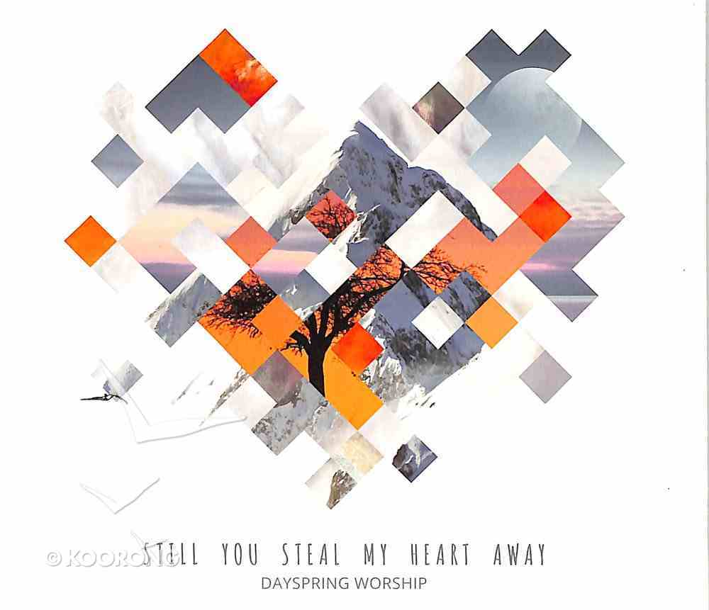 Still You Steal My Heart Away CD