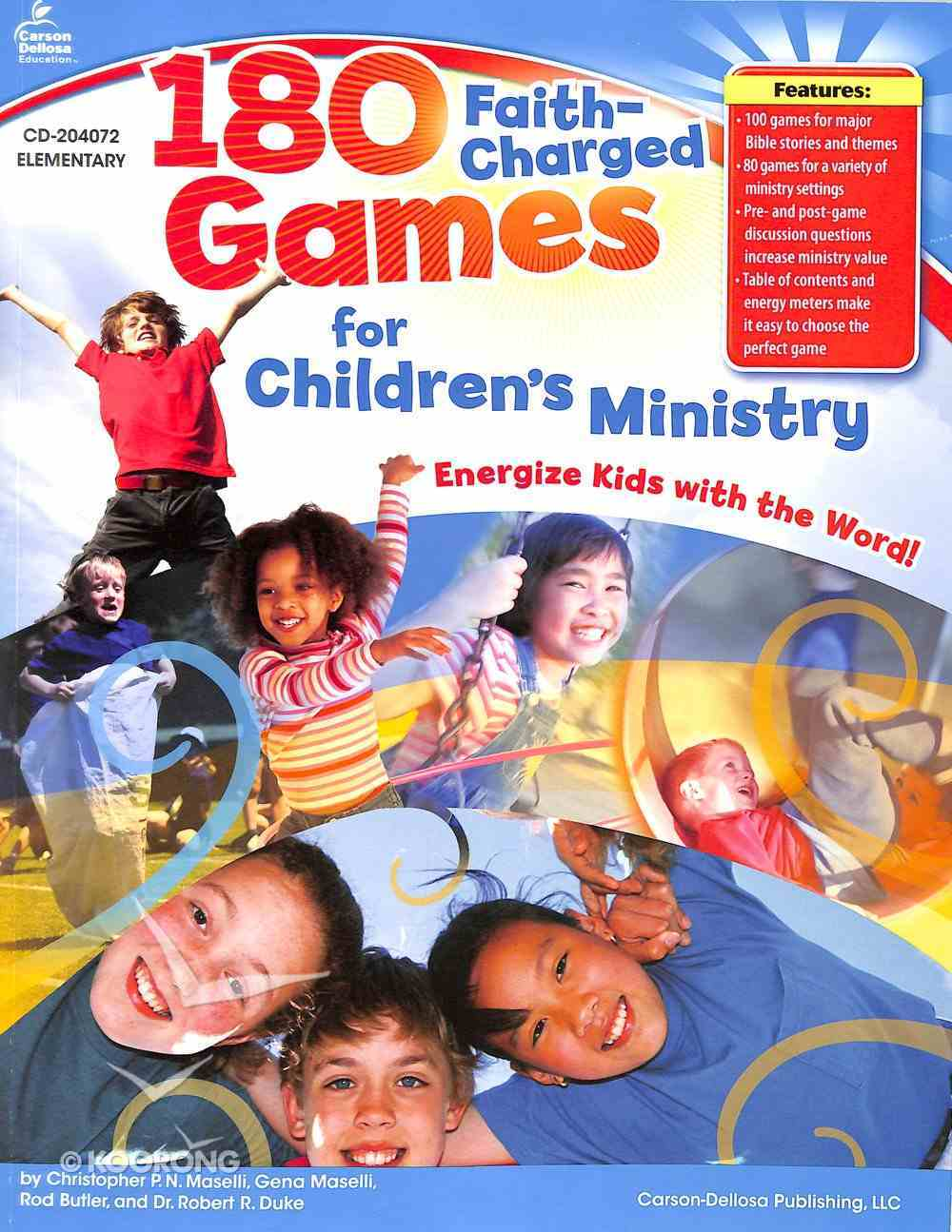 180 Faith-Charged Games For Children's Ministry (Elementary) Paperback
