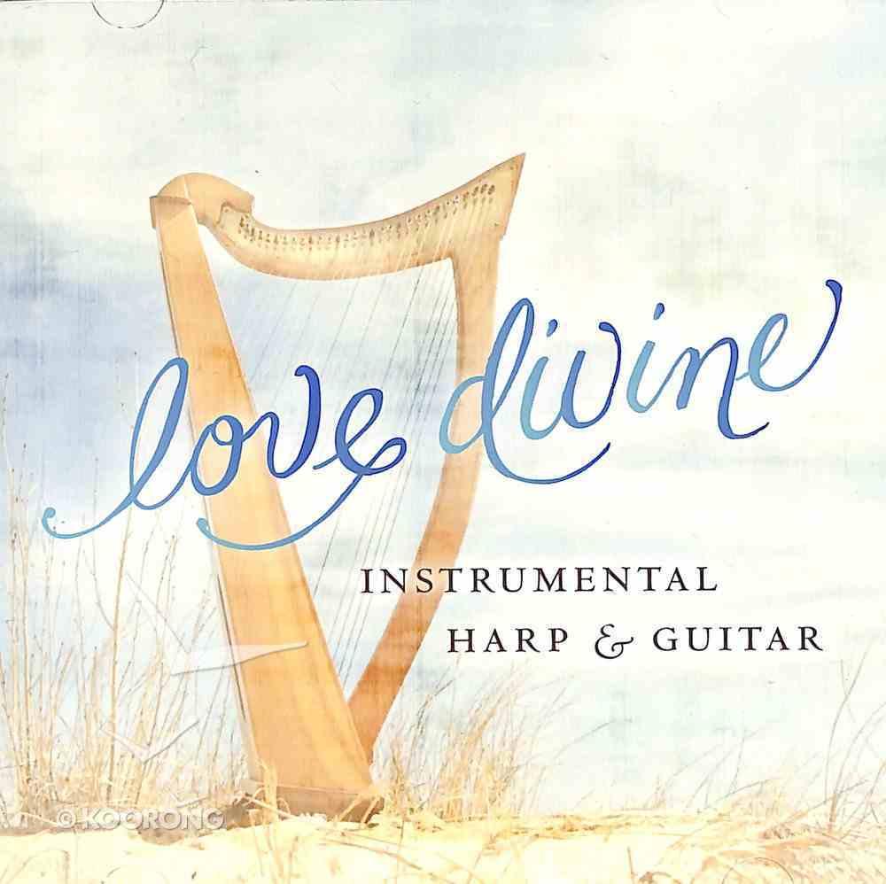 Love Divine: Instrumental Harp & Guitar CD