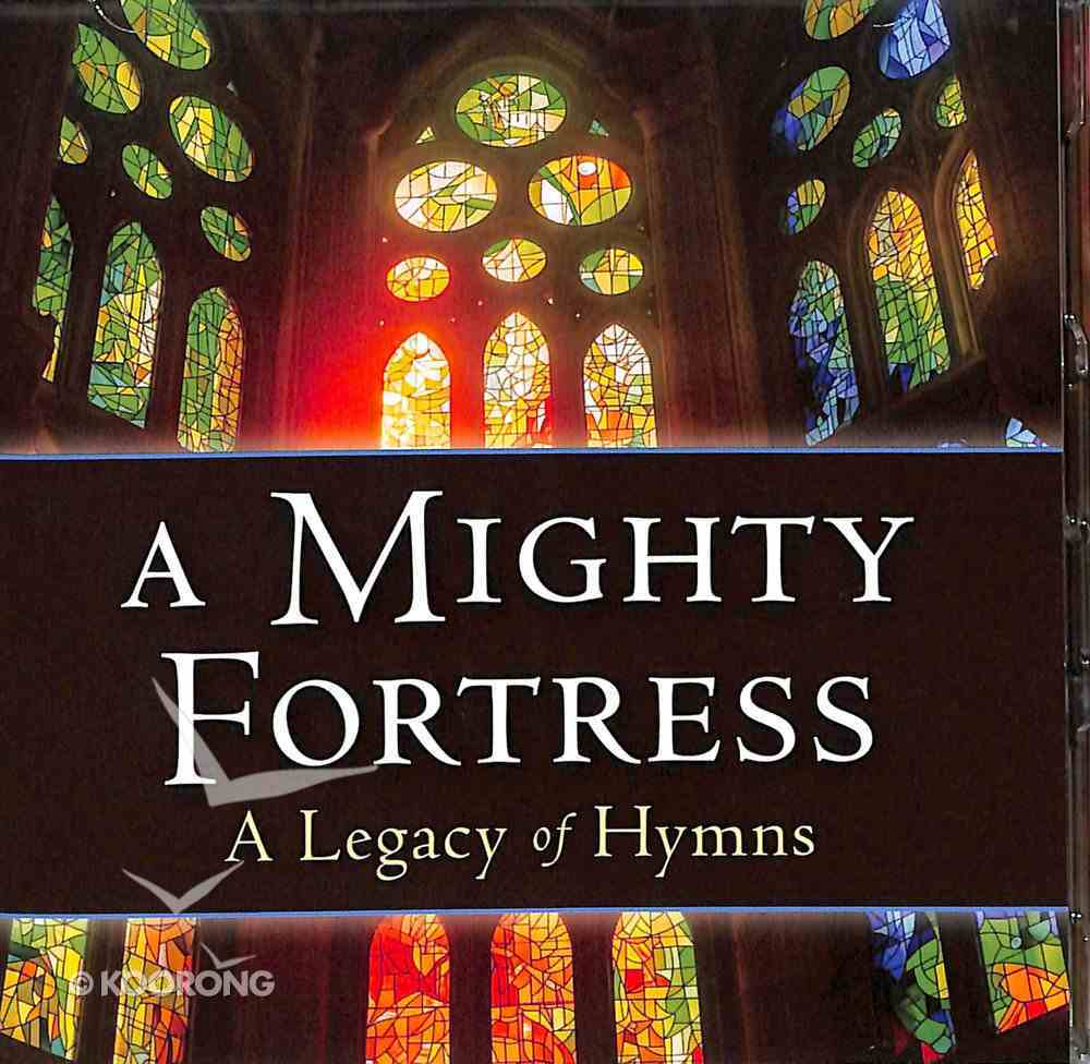 A Mighty Fortress: A Legacy of Hymns (2 Cds) CD