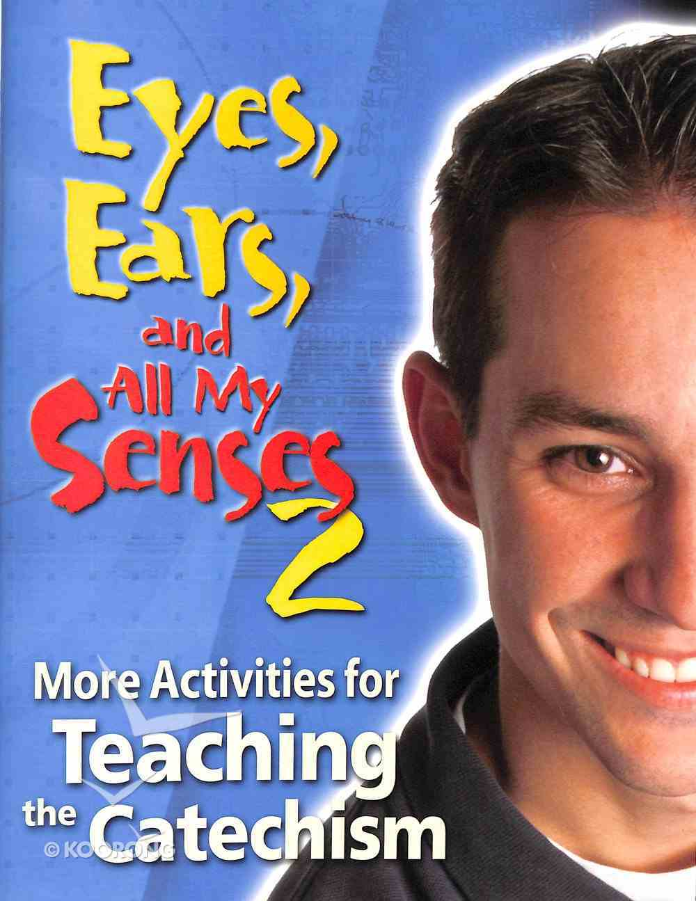 Eyes, Ears, and All My Senses (Vol 2) Paperback