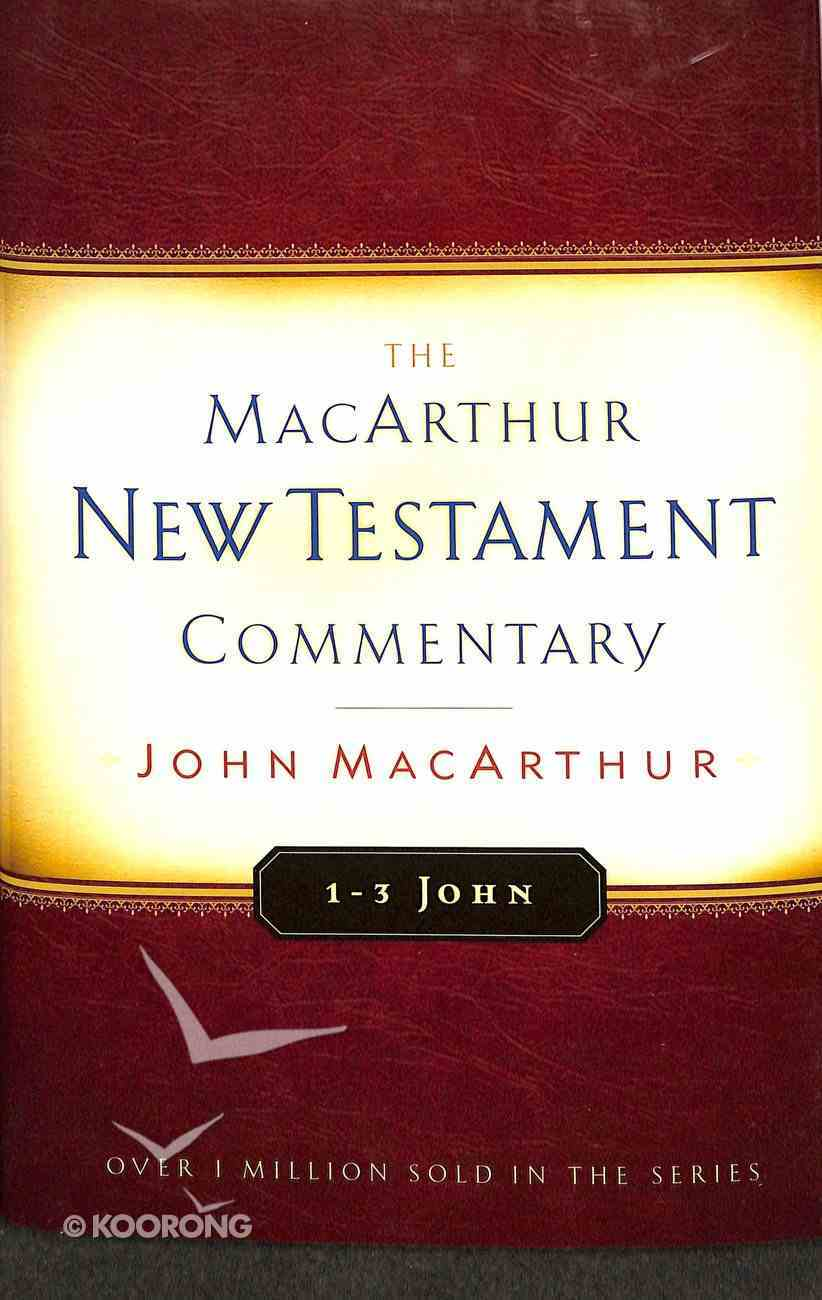 1-3 John (Macarthur New Testament Commentary Series) Hardback