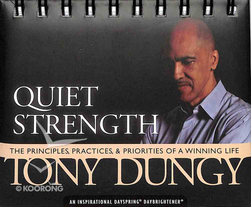 Daybrighteners: Tony Dungy - Quiet Strength (Padded Cover) Spiral
