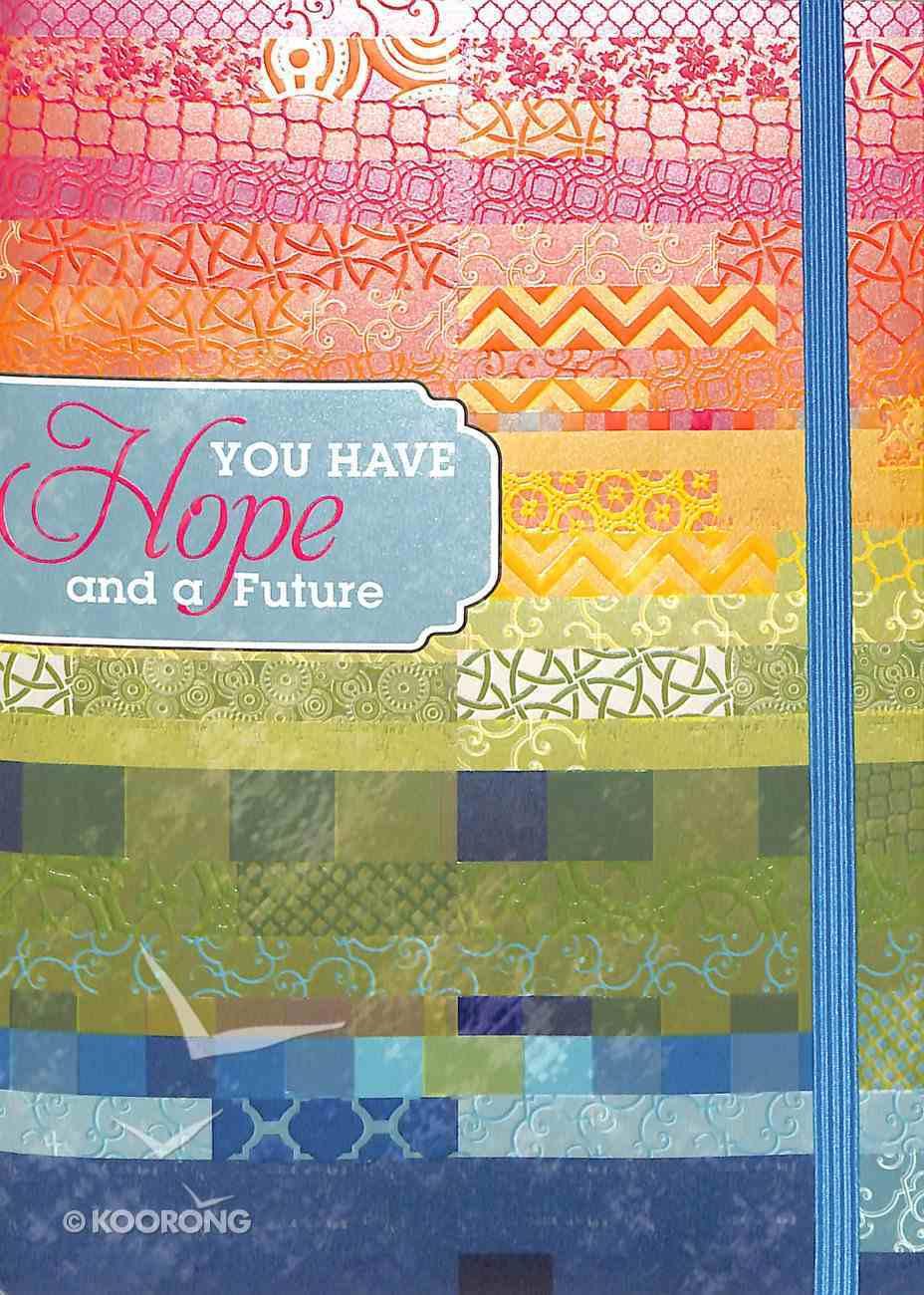 Notebook Journal: Hope With Blue Elastic Closure Hardback