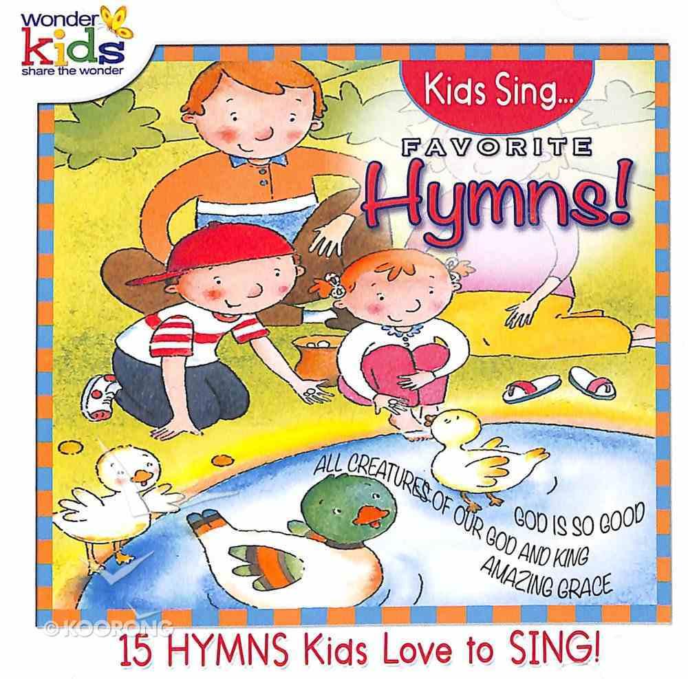 Kids Sing Favorite Hymns! Volume 3 (Kids Sing Series) CD