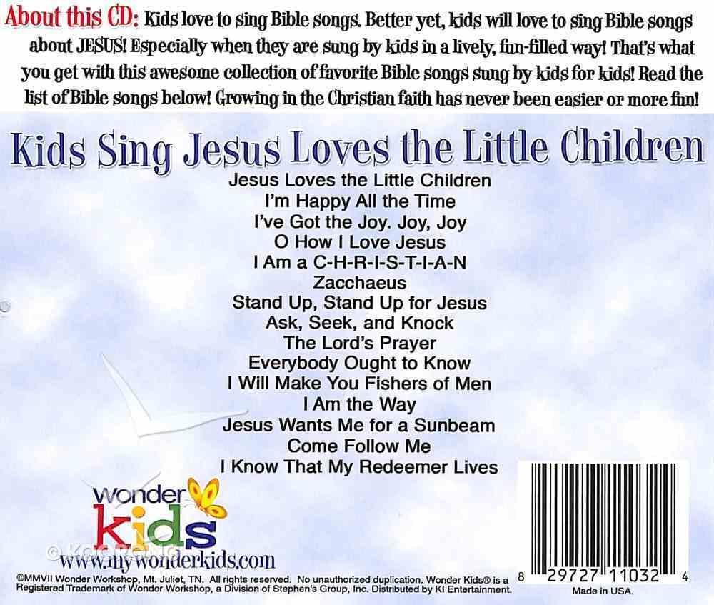 Kids Sing Jesus Loves the Little Children (Kids Sing Series) CD