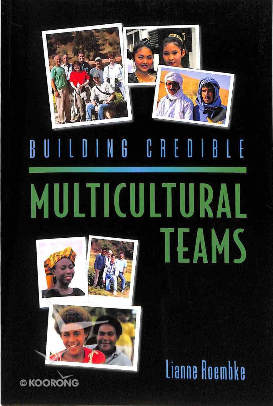 Building Credible Multicultural Teams Paperback