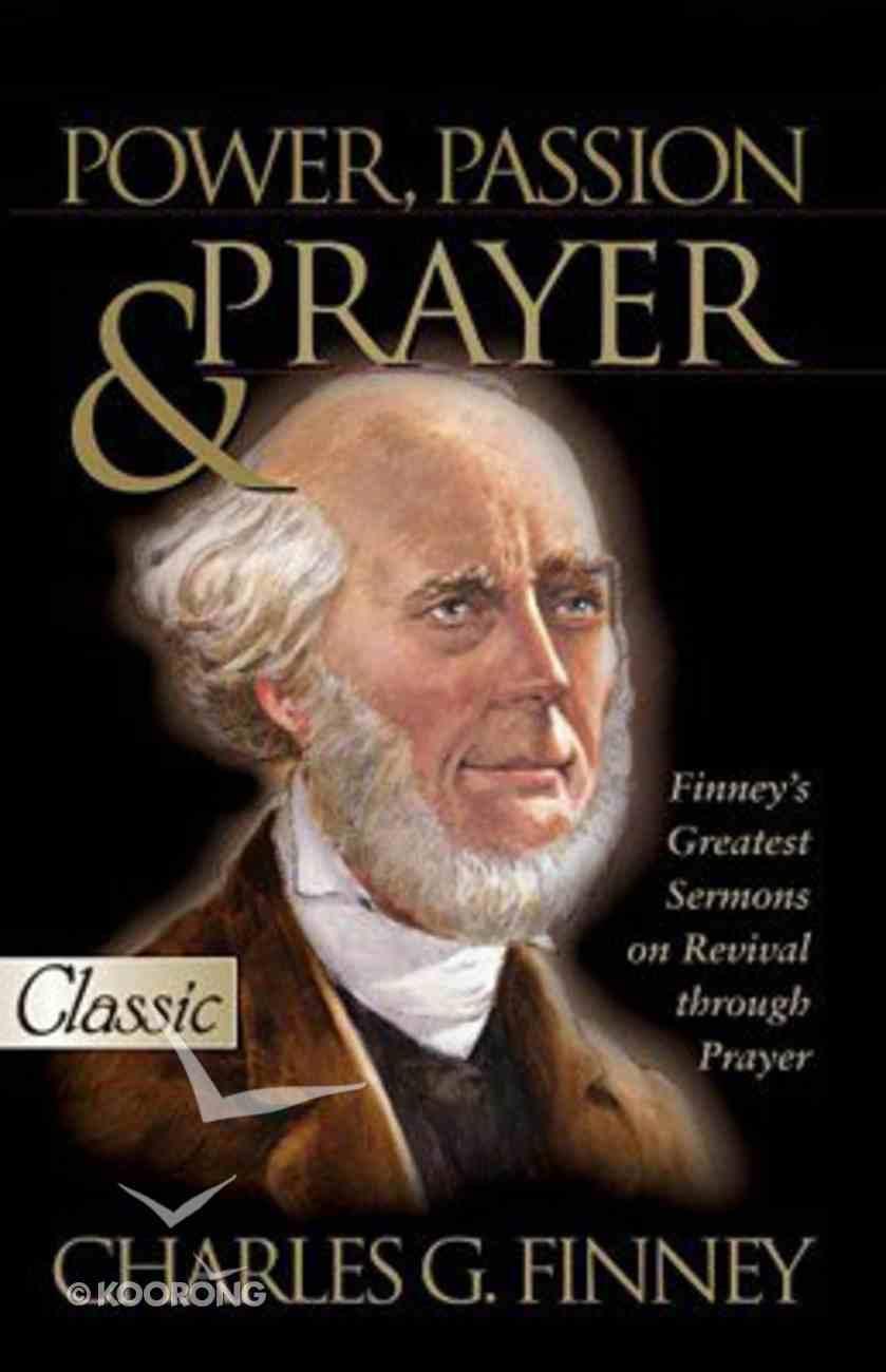 Power, Passion & Prayer (Pure Gold Classics Series) Paperback