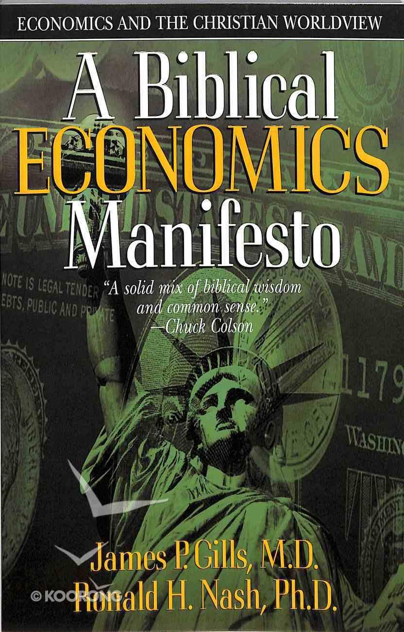 A Biblical Economics Manifesto Paperback