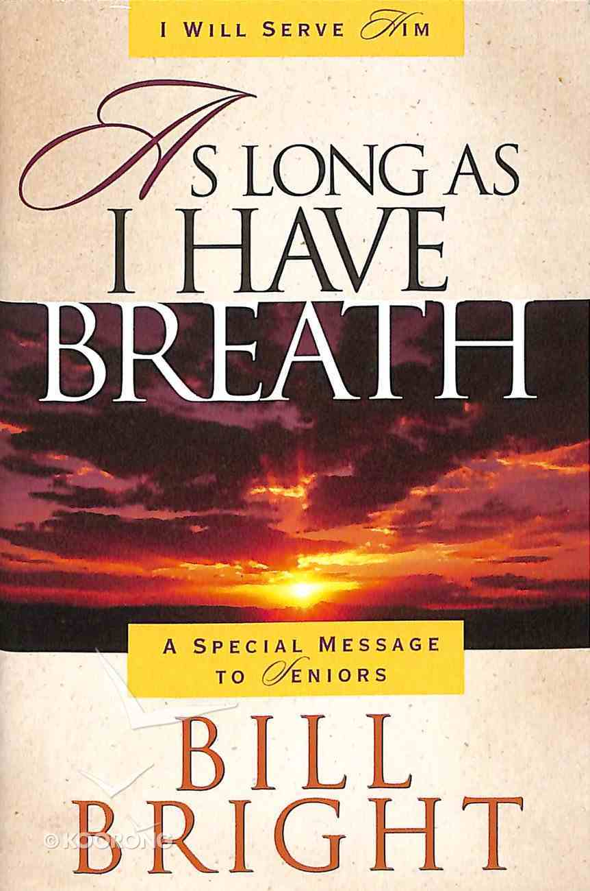 As Long as I Have Breath Booklet