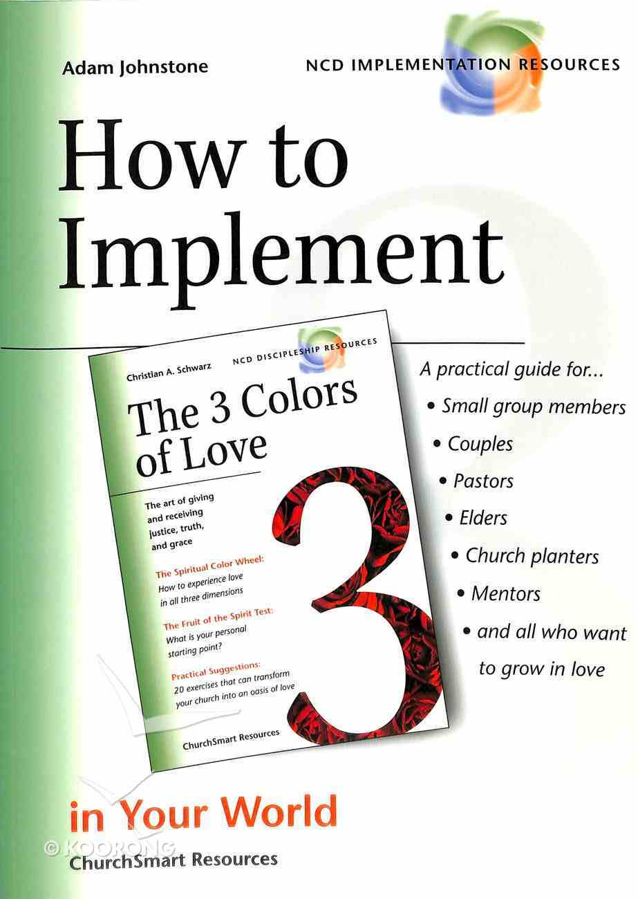 How to Implement the 3 Colours of Love Paperback