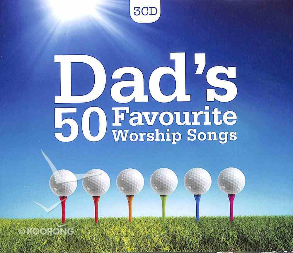 Dads 50 Favourite Worship Songs (Triple Cd) CD