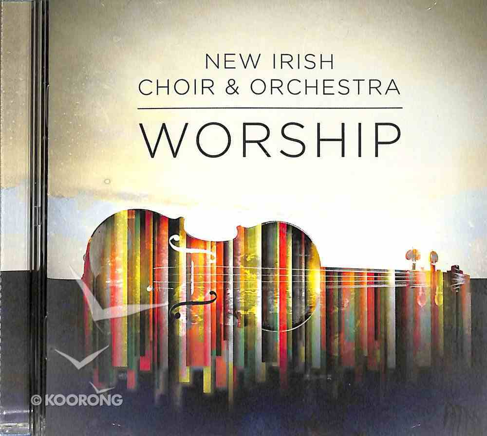 Worship: New Irish Choir & Orchestra CD