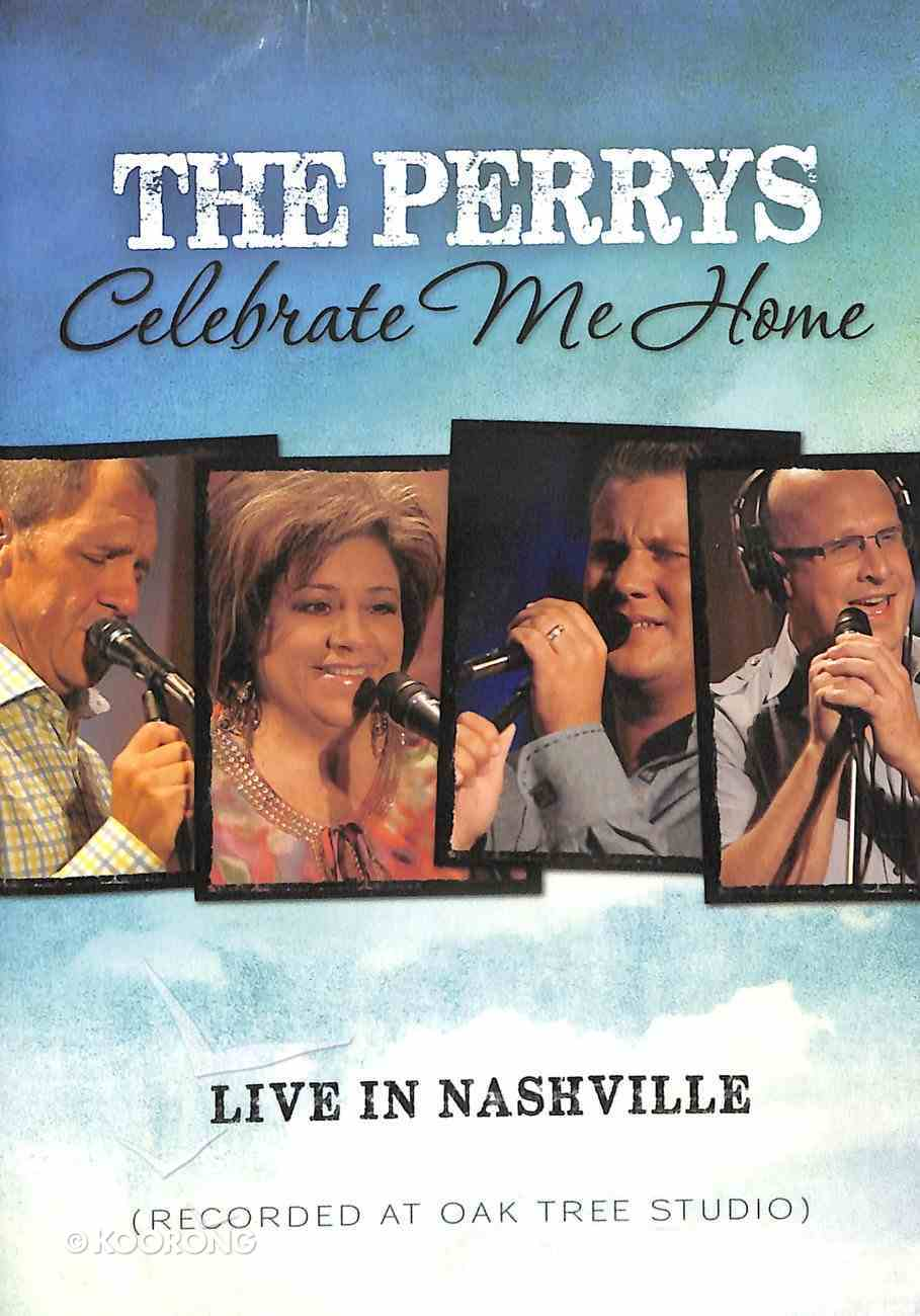The Perrys: Celebrate Me Home; Live in Nashville DVD