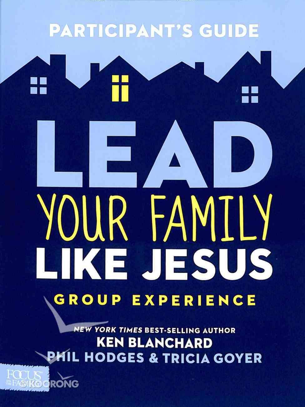Lead Your Family Like Jesus (Group Experience Dvd) Pack