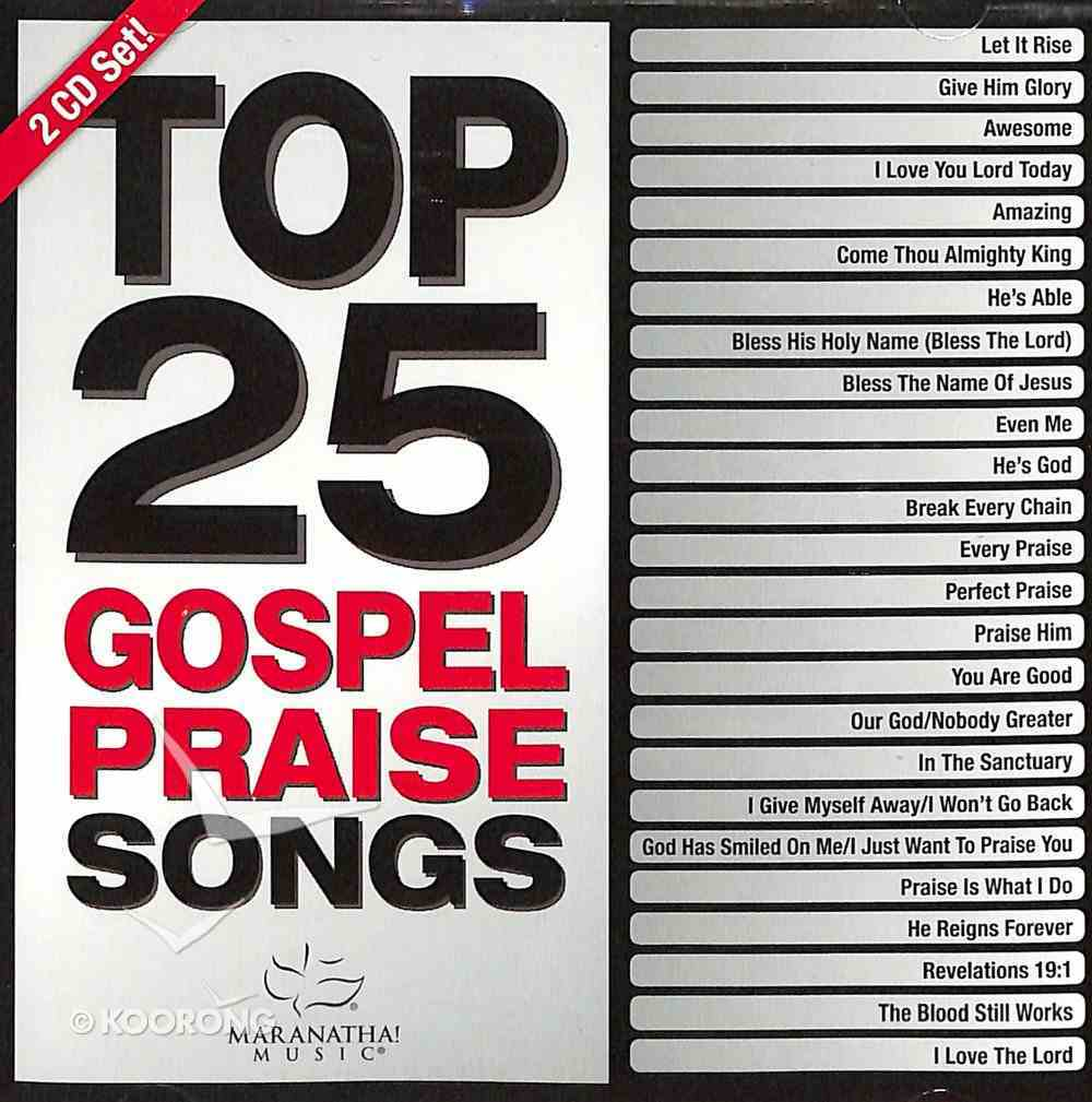 Top 25 Gospel Praise Songs (2 Cds) CD