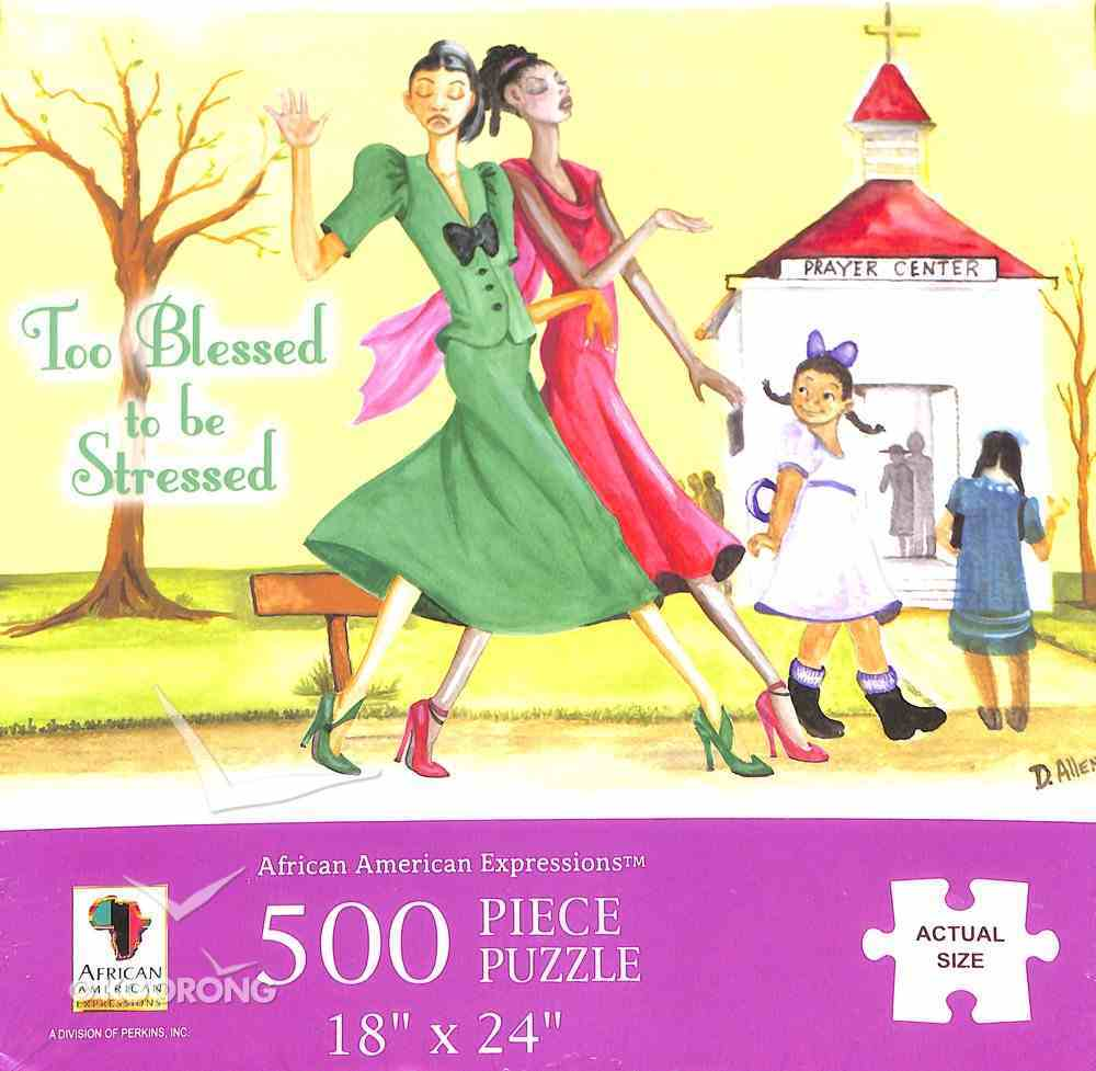 Jigsaw Puzzle: Too Blessed to Be Stressed (500 Pieces) Game