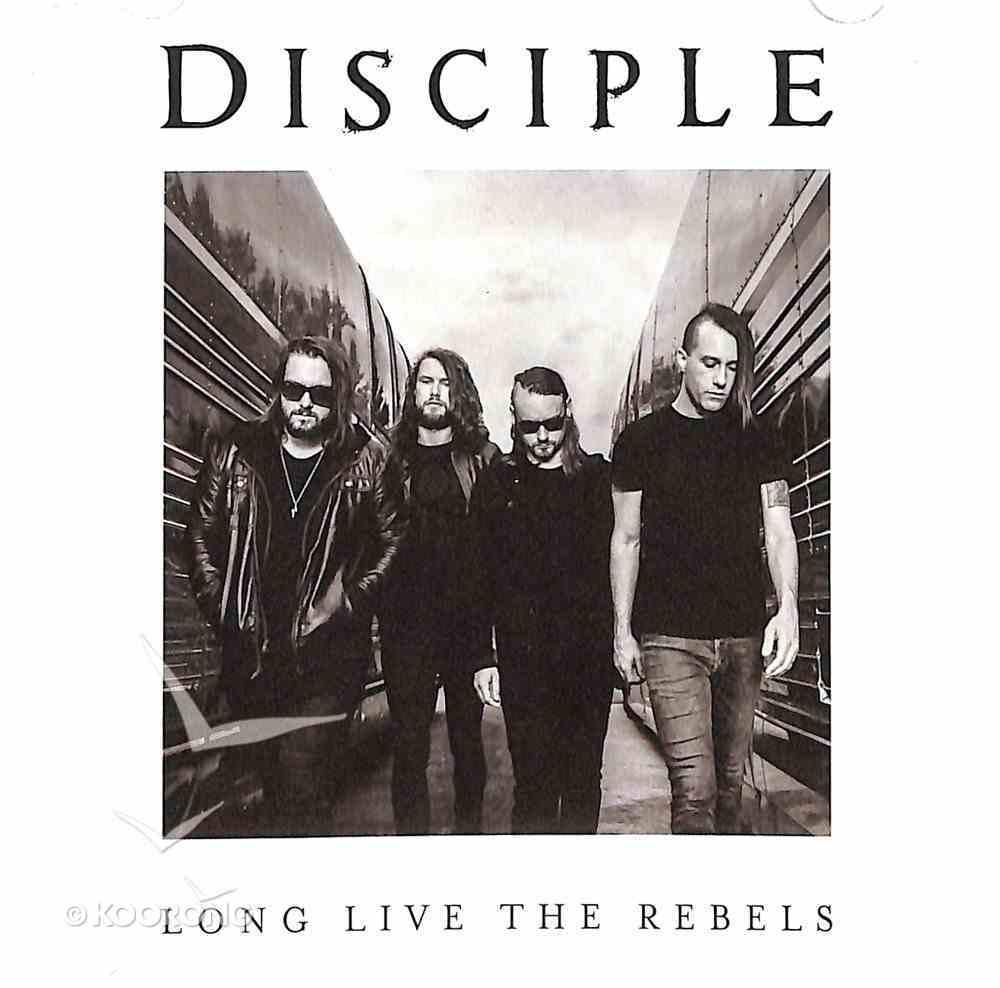Long Live the Rebels CD