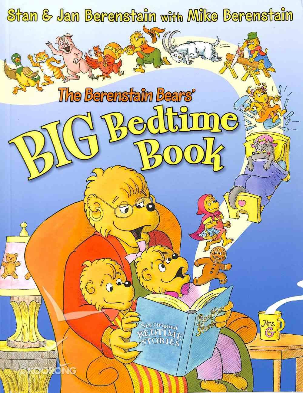Big Bedtime Book (The Berenstain Bears Series) Paperback