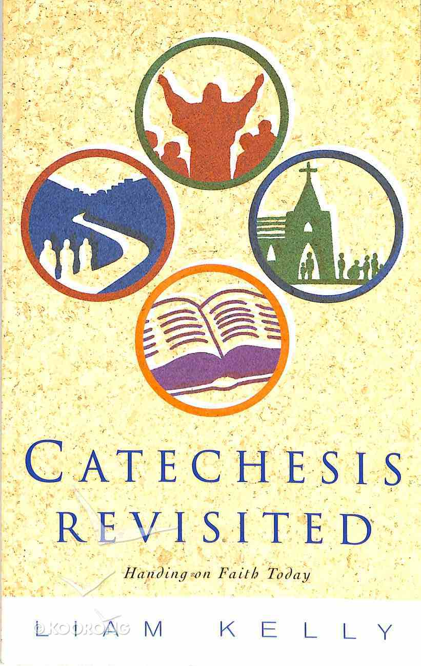 Catechesis Revisited Paperback