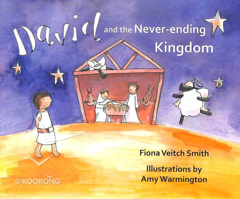 David and the Never-Ending Kingdom (#06 in Young David Series) Paperback