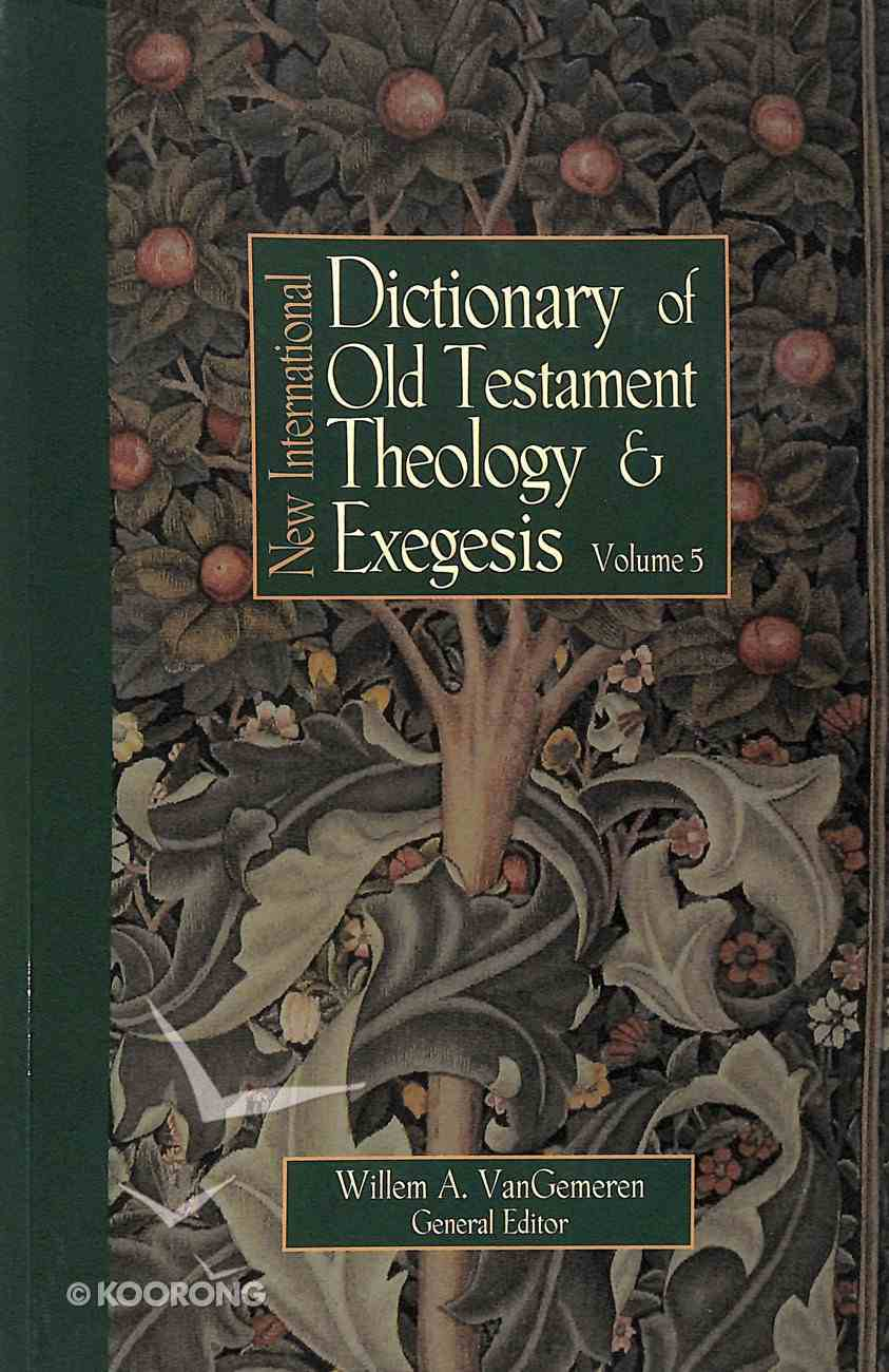 New International Dictionary of Old Testament Theology and Exegesis Paperback