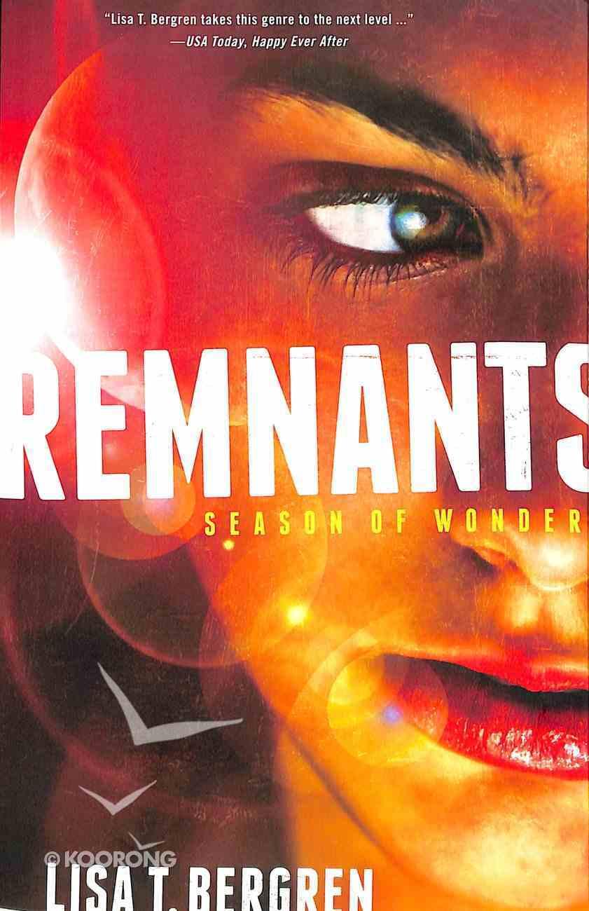 Season of Wonder (#01 in The Remnants Series) Paperback