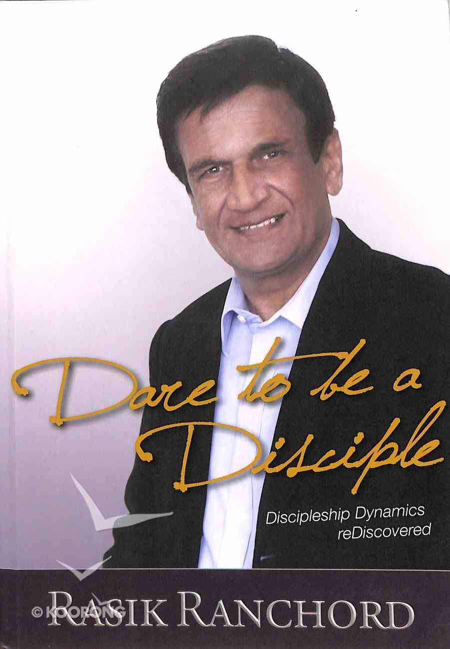 Dare to Be a Disciple Paperback