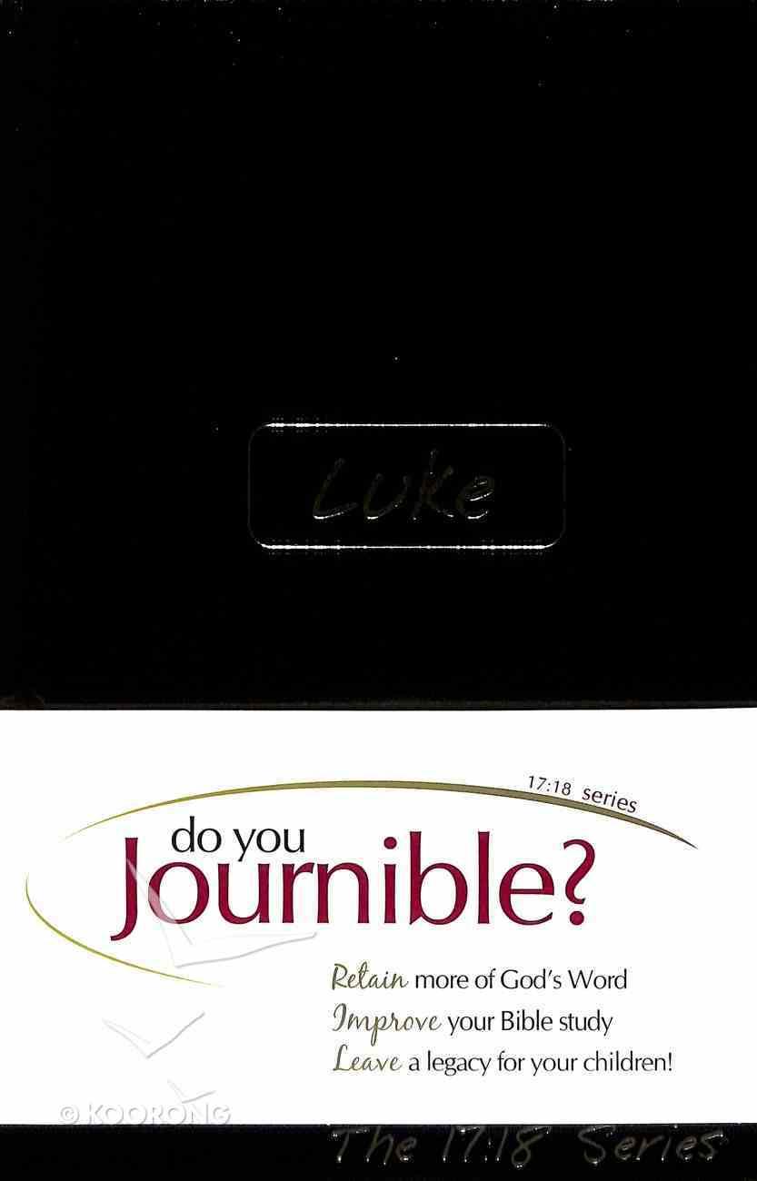Journible 17: 18  Luke (The 17 18 Series) Hardback