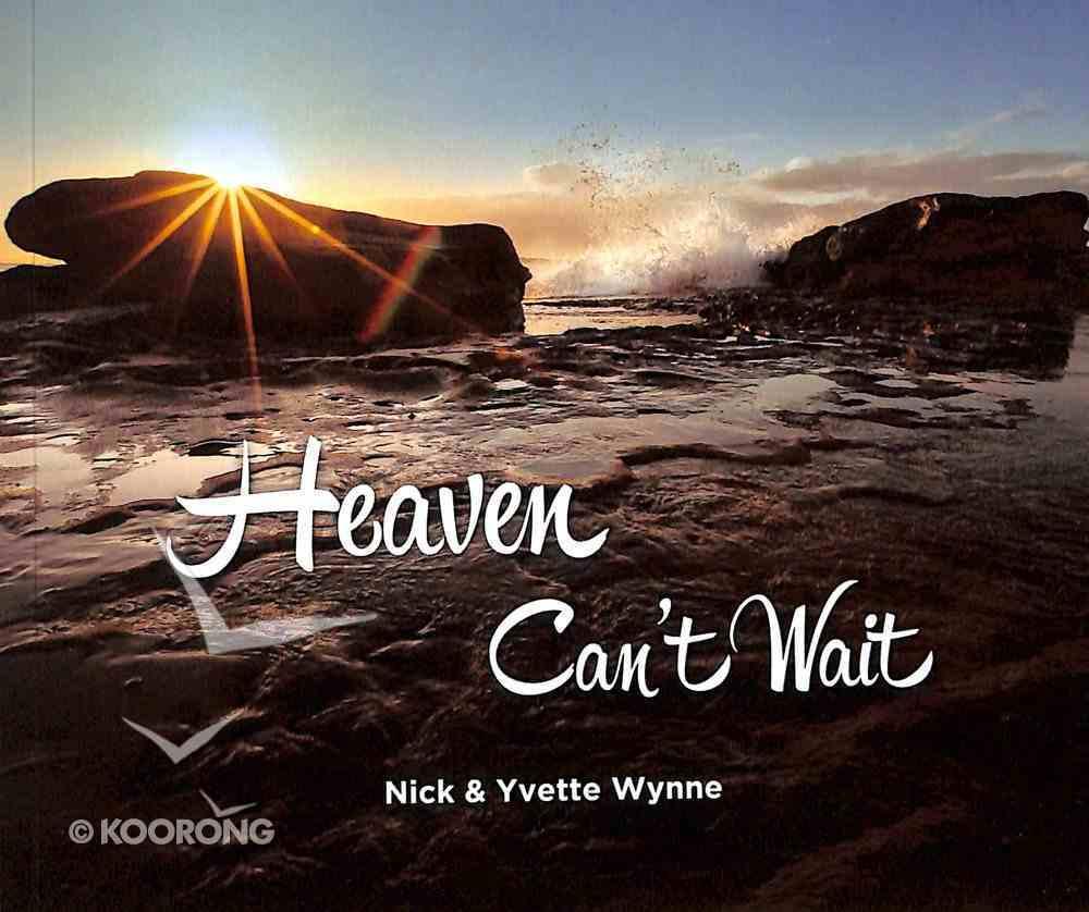 Heaven Can't Wait Paperback
