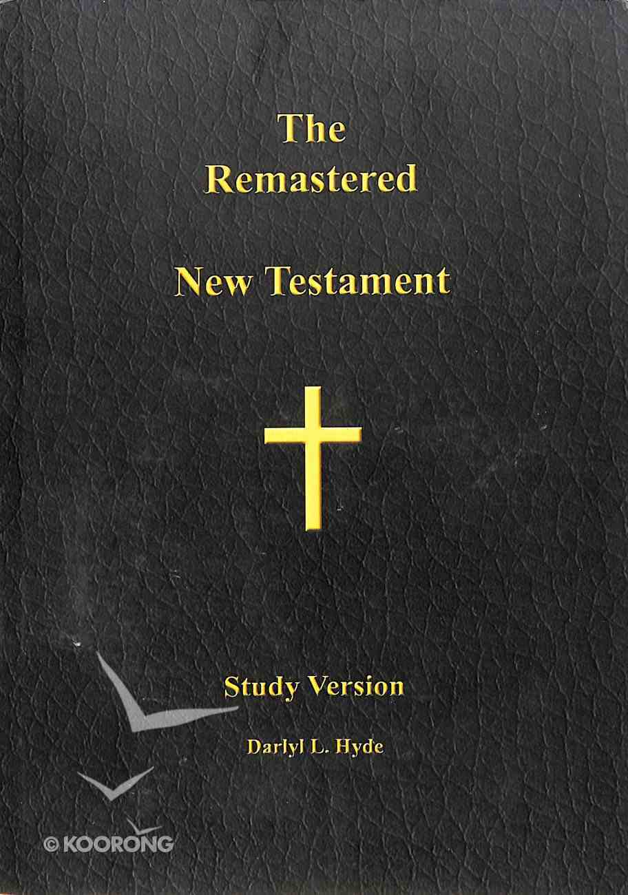 The Remastered New Testament Paperback