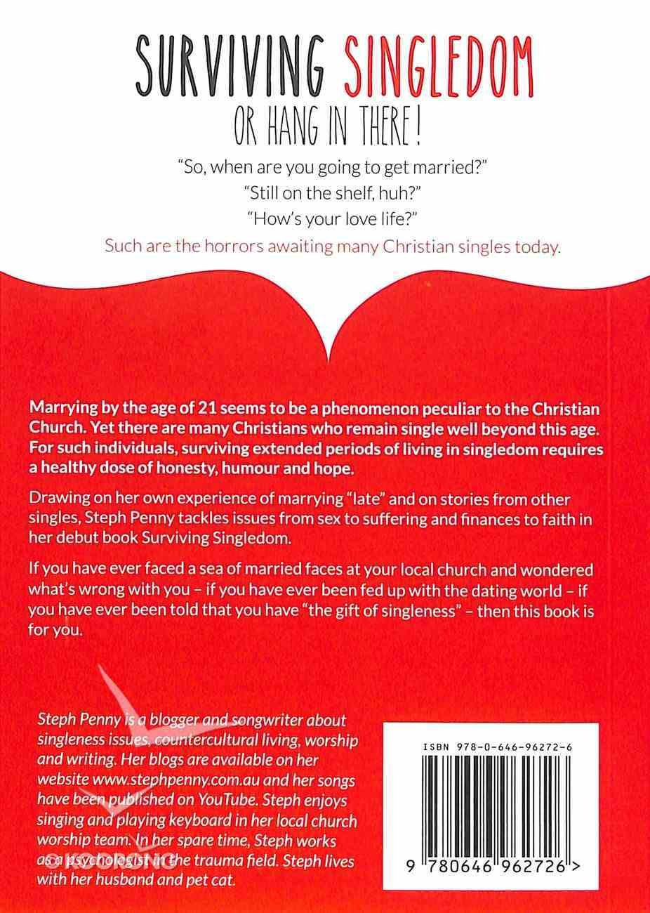 Surviving Singledom: Or Hang in There! Paperback