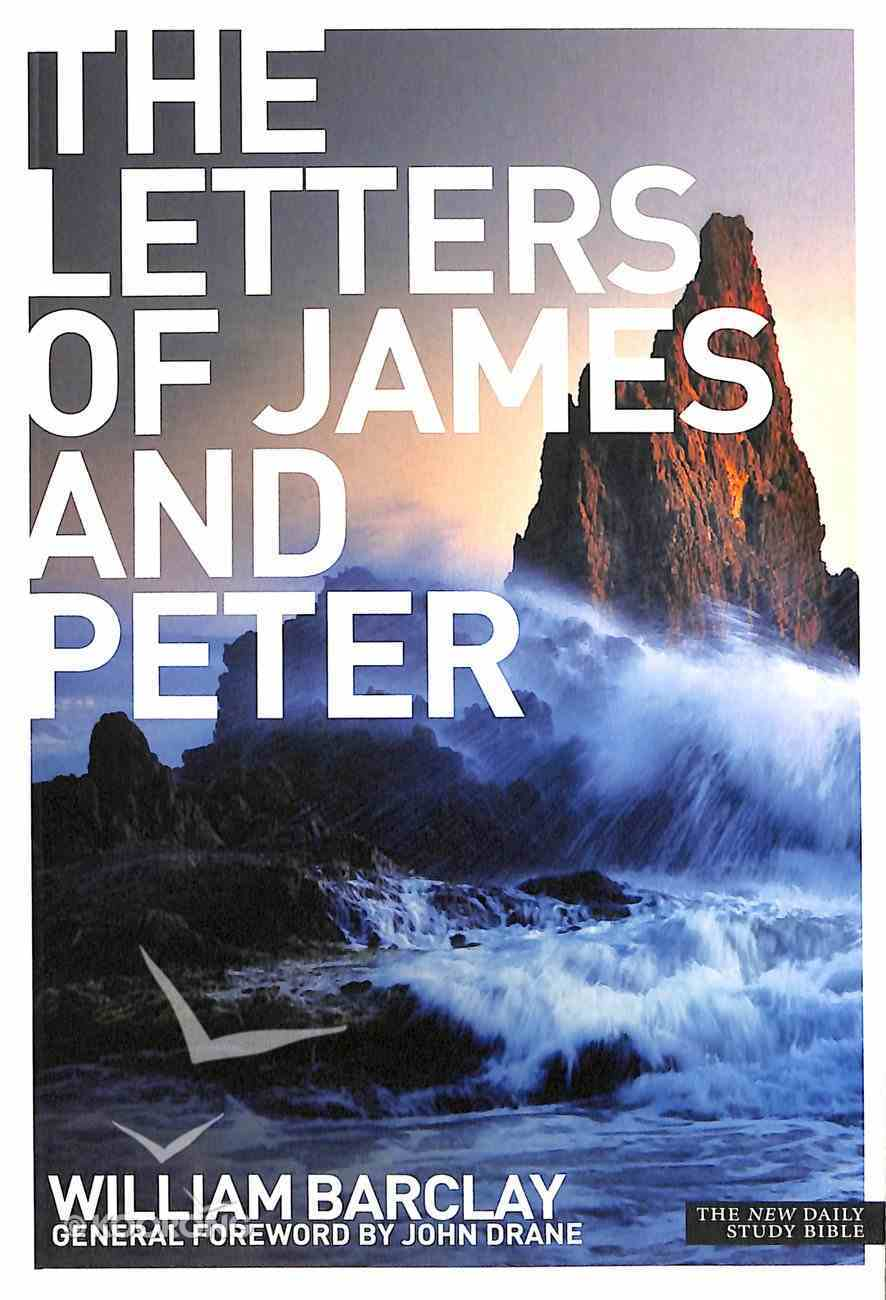 The Letters of James and Peter (New Daily Study Bible Series) Paperback