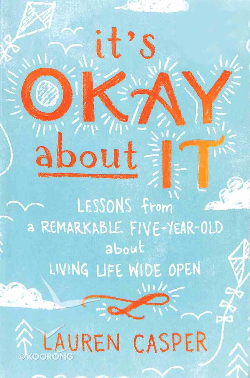 It's Okay About It Paperback