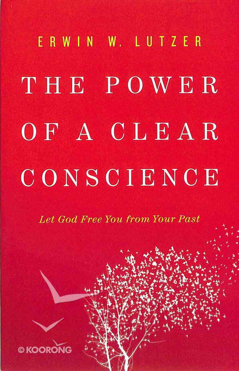 The Power of a Clear Conscience Paperback