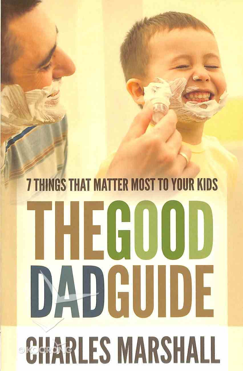 The Good Dad Guide Paperback