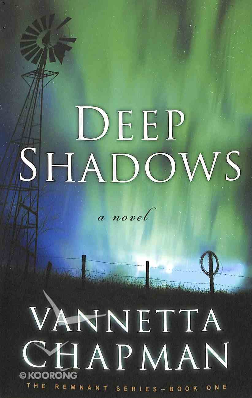 Deep Shadows (#01 in The Remnant Series) Paperback