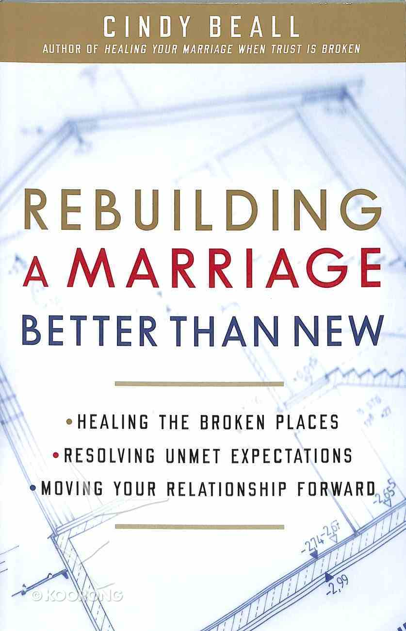 Rebuilding a Marriage Better Than New Paperback