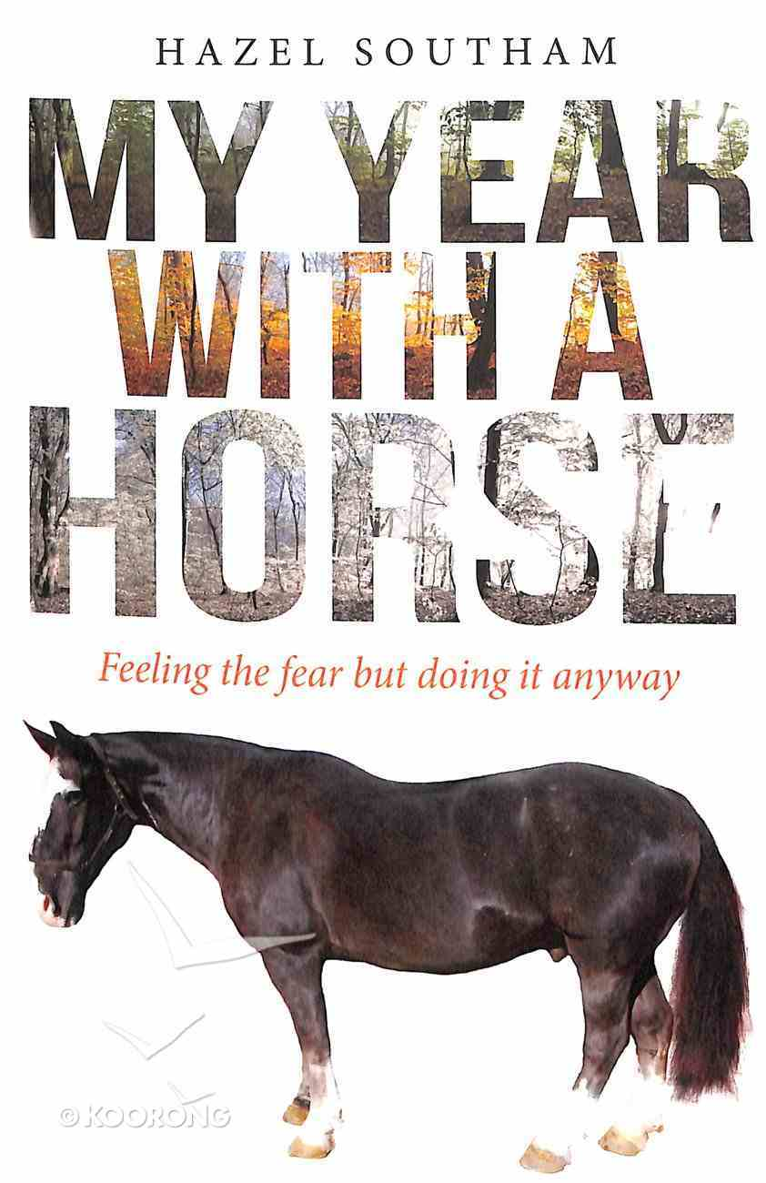 My Year With a Horse Paperback