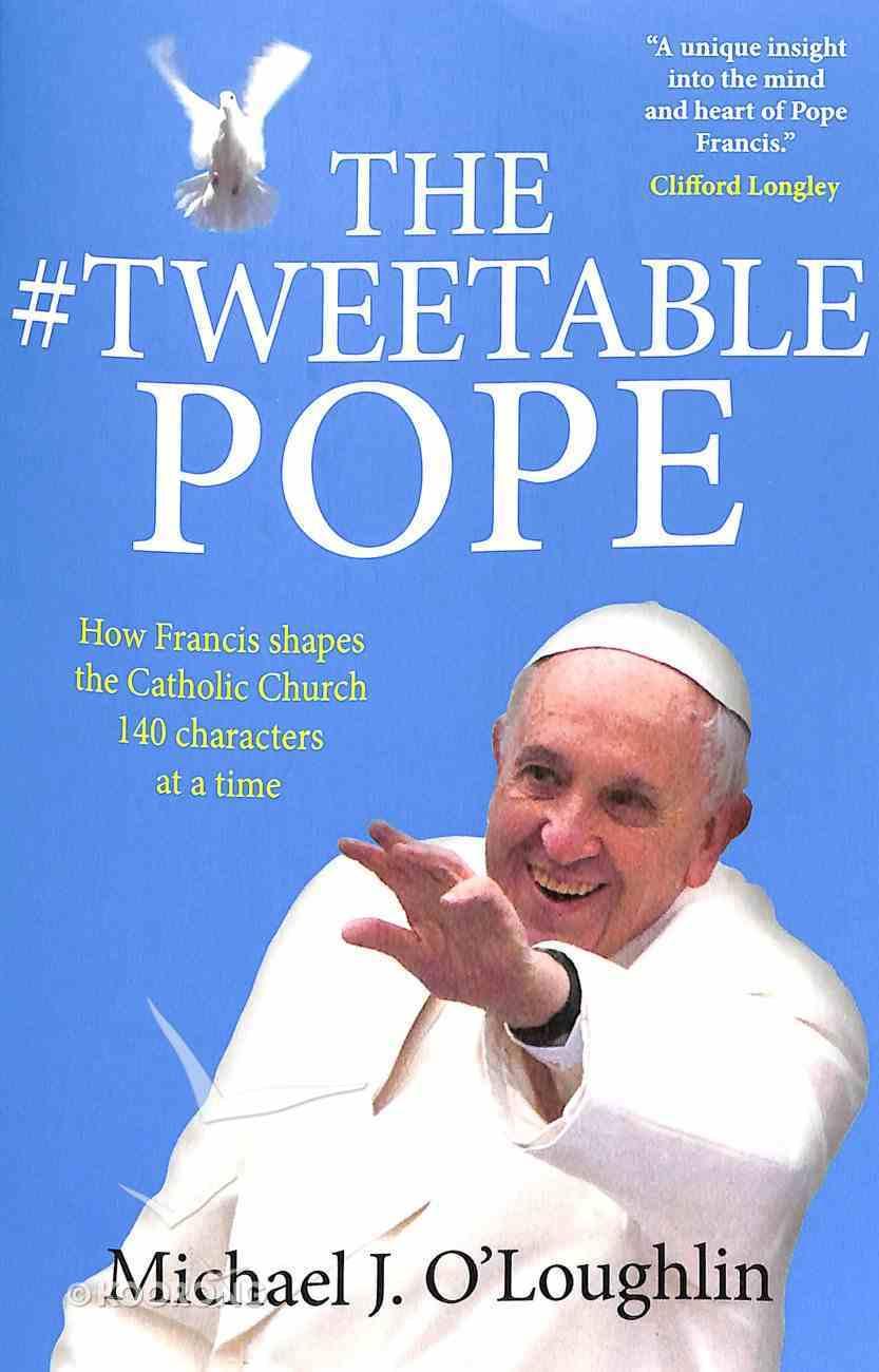 The Tweetable Pope Paperback