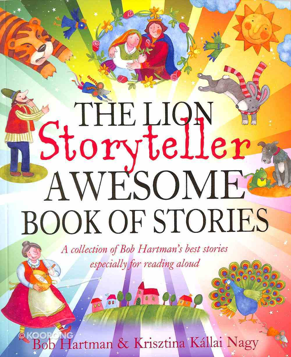 The Lion Storyteller Awesome Book of Stories Paperback
