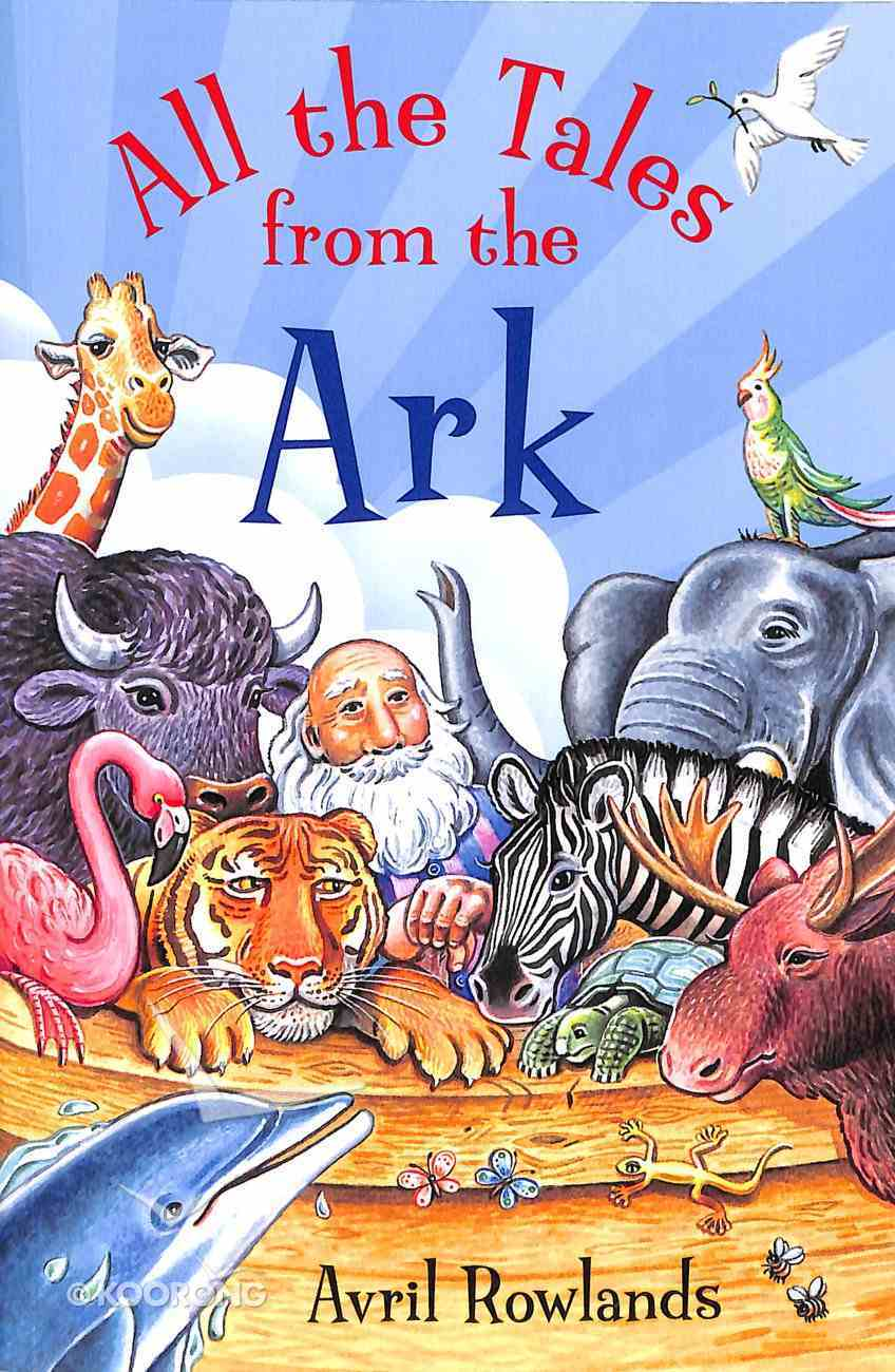 All the Tales From the Ark Paperback